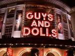 Last shot of the Guys & Dolls marquee display